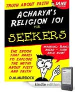 Acharya's Religion 101 for Seekers