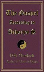 The Gospel According to Acharya S