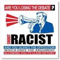 Shout racist!