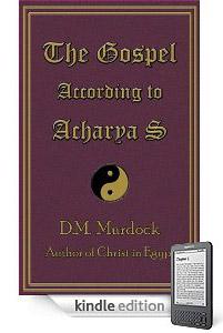 The Gospel According to Acharya S on Kindle