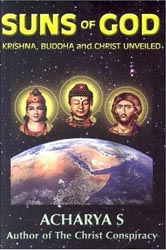 suns of god krishna buddha and christ unveiled image