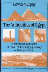 Diodorus Siculus's 'Antiquities of Egypt,' translated by Edwin Murphy